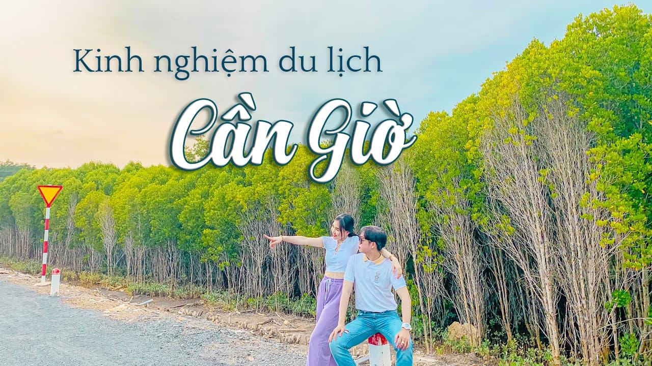 Kinh nghiệm du lịch Cần Giờ khám phá Ốc Đảo Xanh ngay tại Sài Gòn